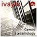 Gemini Streamology