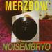 Merzbow - Noisembryo