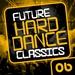 Various - Future Hard Dance Classics Volume 6