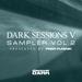 Dark Sessions V Sampler Vol 2