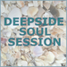 Deepside Soul Session