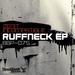 Ruffneck EP