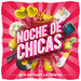 Various - Noche De Chicas