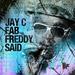 Fab Freddy Said