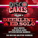 Disco Cakes Vol 8