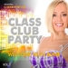 Class Club Party (Vol 2)