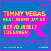 Timmy Vegas / Kerry Davies - Get Yourself Togther