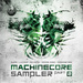 Machinecore Sampler Part 2