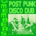 The Members - Post Punk Disco Dub