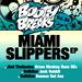Miami Slippers EP