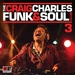 The Craig Charles Funk & Soul Club Vol 3