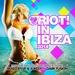Riot In Ibiza 2014
