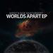 Worlds Apart EP
