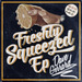 Freshly Squeezed EP