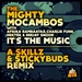 It's The Music (A Skillz & Stickybuds remix)