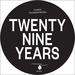 Twenty Nine Years