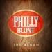 Philly Blunt: The Album (Explicit) (unmixed tracks)