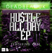 Hustle All Day EP