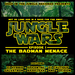 Jungle Wars: Episode I - The Badman Menace