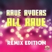 All Rave (Remix Edition)