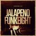 Jalapeno Funk Vol 8