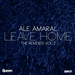 Leave Home (The Remixes Vol 2)