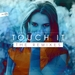 Touch It (The Remixes)