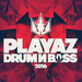 Playaz Drum & Bass 2016