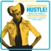 Soul Jazz Records Presents Hustle! Reggae Disco - Kingston, London, New York