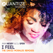 I Feel (The David Morales Remixes)