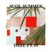 Suol Summer Daze 2017 Part 1