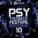 Psy-Trance Festival Anthems Vol 10