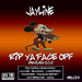 Rip Ya Face Off (Remixes)