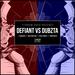 Defiant vs Dubzta EP