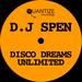 DJ Spen Disco Dreams Unlimited (unmixed tracks)