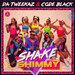 Da Tweekaz / Code Black - Shake Ya Shimmy (Extended Mix)