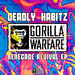 Deadly Habitz - Renegade Revival EP