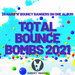 Various - Total Bounce Bombs 2021