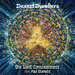 Desert Dwellers / Paul Stamets - One Giant Consciousness