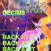 Decim8 - Back At It (Original Mix)