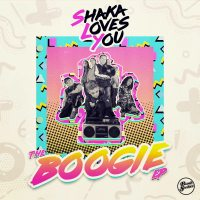 Shaka Loves You: The Boogie EP Chart