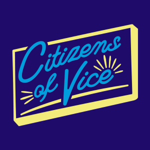 Citizens Of Vice