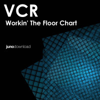 Vision Collective: VCR - Workin' The Floor Chart