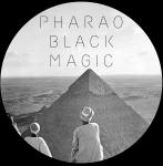 Pharao Black Magic
