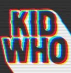 Kid Who