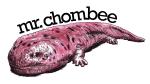 Mr Chombee