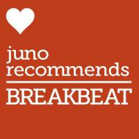Juno Recommends Breakbeat: Breakbeat Recommendations June 2018