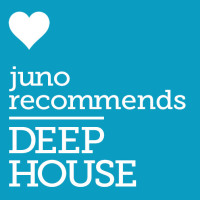 Juno Recommends Deep House: Deep House Recommendations September 2018