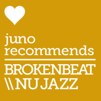 Juno Recommends Brokenbeat/Nu Jazz: Brokenbeat/Nu Jazz Recommendations October 2017