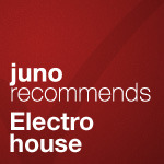 Juno Recommends Electro House